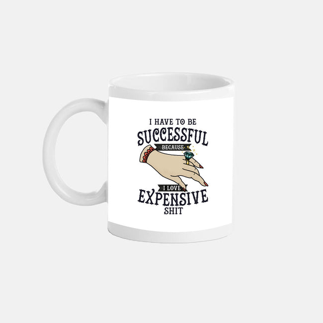 I Have to be Successful-none glossy mug-UrsulaLopez