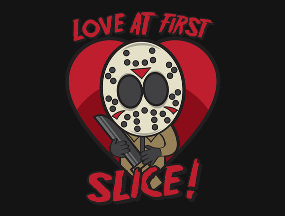 Love At First Slice!