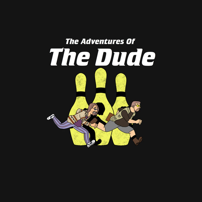The Adventures of The Dude-mens heavyweight tee-milasneeze
