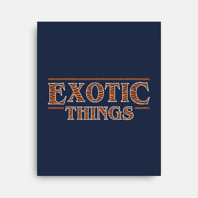 Exotic Things-none stretched canvas-nobleteeshop