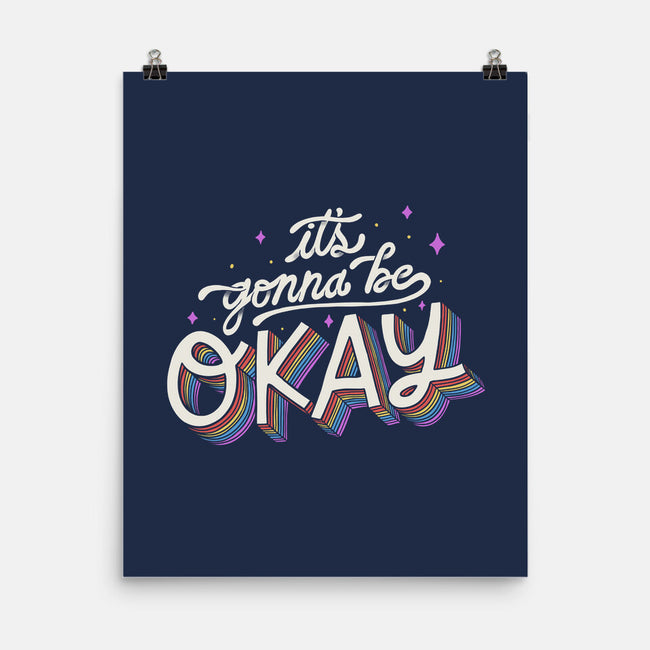 It's Gonna be Okay-none matte poster-eduely