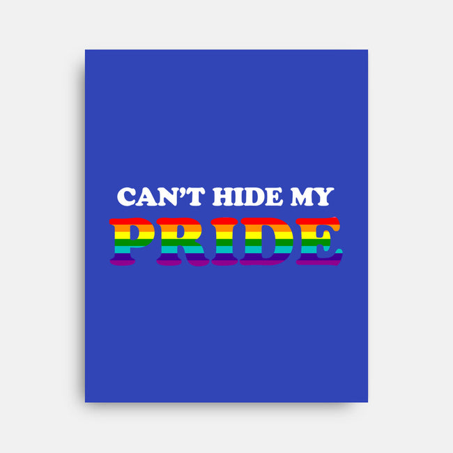 Can't Hide My Pride-none stretched canvas-TeeFury