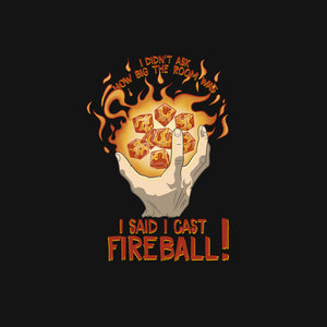 Cast Fireball