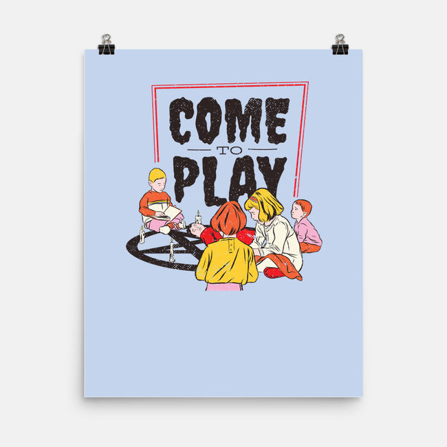 Come to Play-none matte poster-T33s4U