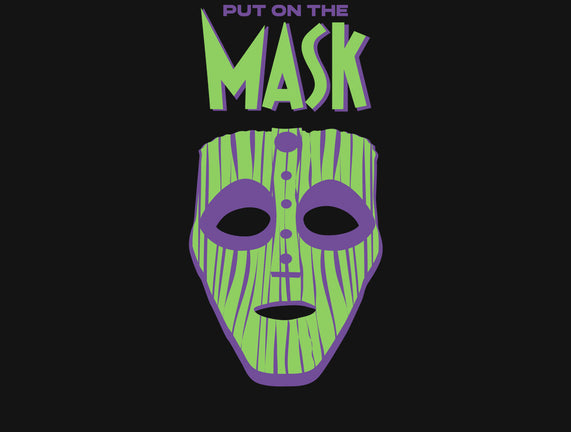 Put on The Mask
