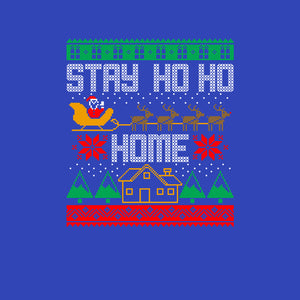 Stay Ho Ho Home
