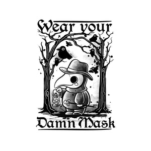 Wear Your Damn Mask