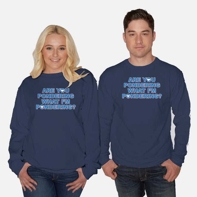 Are You Pondering-unisex crew neck sweatshirt-powered_up