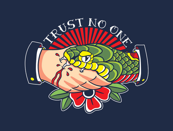 Trust No One Tattoo