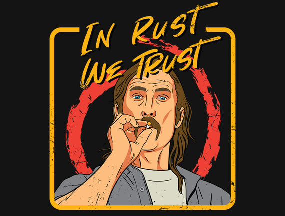 In Rust We Trust