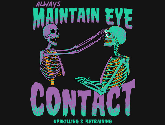Maintain Eye Contact
