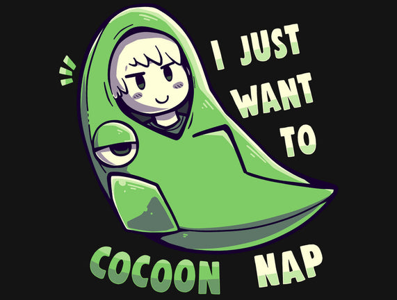 Cocoon And Nap