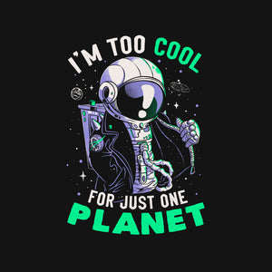 Too Cool For Just One Planet