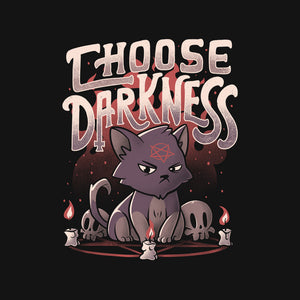 Choose Darkness