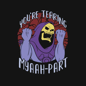 Tearing Myaaah-Part