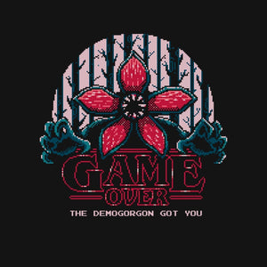 Demogorgon Got You
