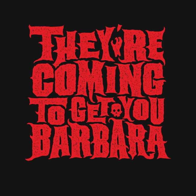 They're Coming to Get You-mens basic tee-pufahl