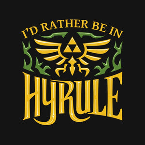 I'd Rather be in Hyrule