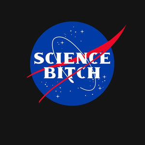 Science Bitch