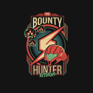 The Bounty Hunter Returns