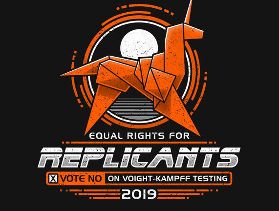 Equal Rights For Replicants