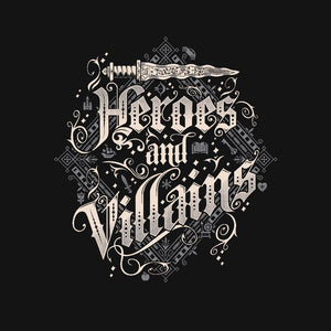 Heroes and Villains