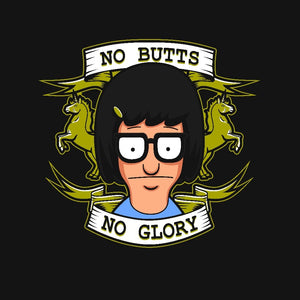No Butts, No Glory