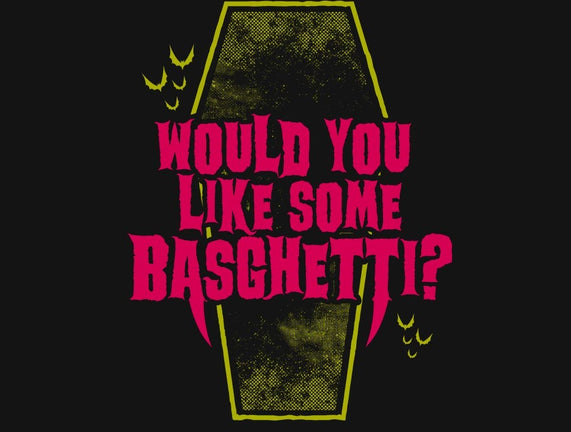 Would You Like Some Basghetti?