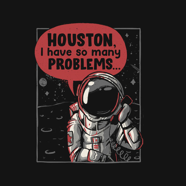 Houston, I Have So Many Problems-youth basic tee-eduely