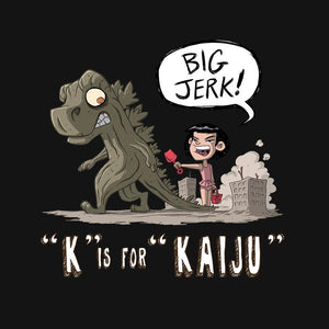K is for Kaiju