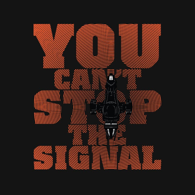 You Can't Stop the Signal-unisex basic tank-geekchic_tees