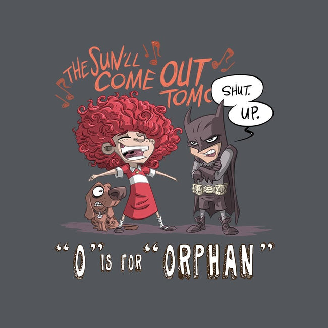 O is for Orphan-unisex pullover sweatshirt-otisframpton