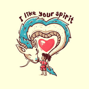 I LIke Your Spirit
