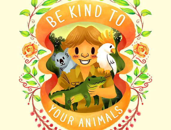Be Kind to Your Animals