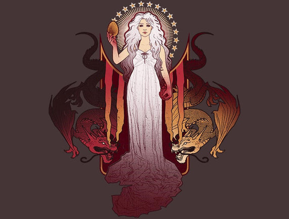 Our Mother of Dragons