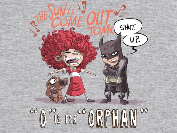 O is for Orphan