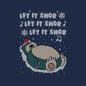 Let It Snor