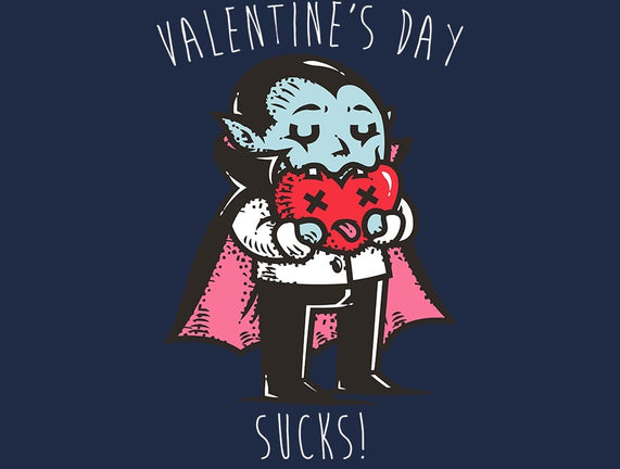 Valentine's Day Sucks!