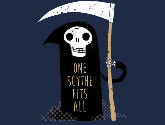 One Scythe Fits All