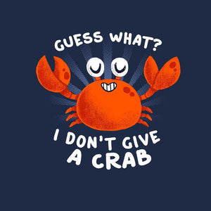 Don't Give a Crab