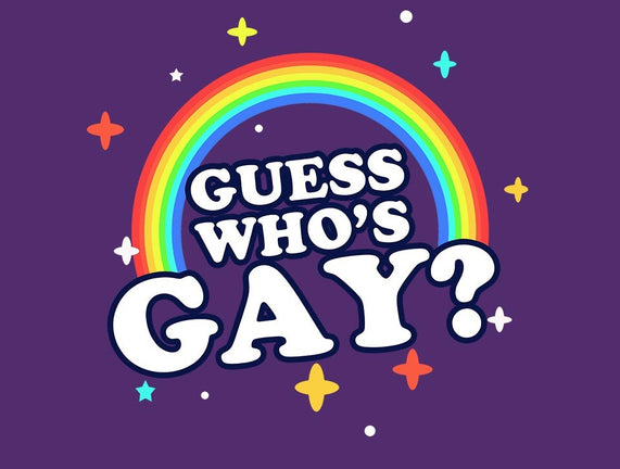 Guess Who's Gay