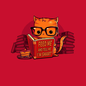 Feed Me And Tell Me I'm Smart