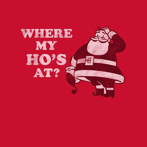 Where My Ho's At?