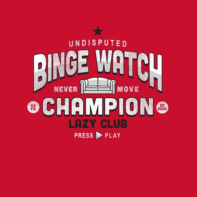 Lazy Club-Binge Watch Champion-unisex basic tank-SevenHundred