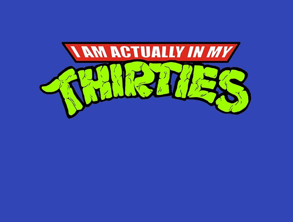 Actually In My Thirties
