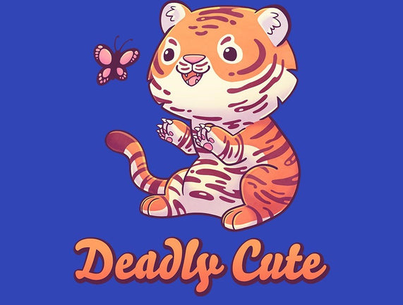 Deadly Cute Tiger