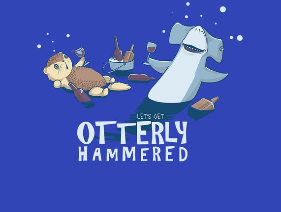 Otterly Hammered