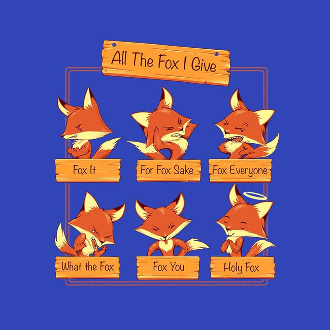 All The Fox I Give-unisex pullover sweatshirt-tobefonseca