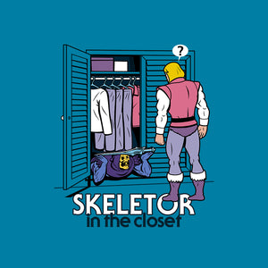 Skeletor in the Closet