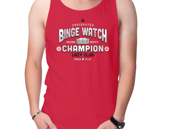 Lazy Club-Binge Watch Champion